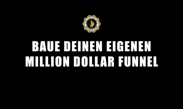 6. WIE FUNKTIONIERT DER MILLION DOLLAR FUNNEL